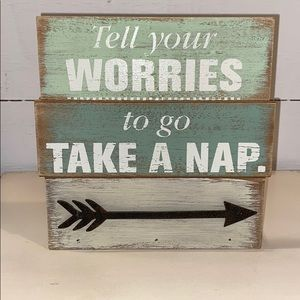 TELL YOUR WORRIES TO GO TAKE A NAP HALLMARK SIGN.